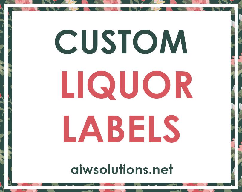 Custom Liquor Labels